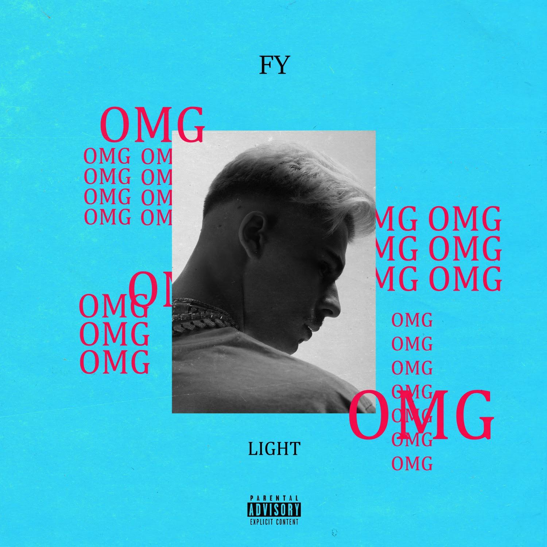 FY - «OMG» feat. Light