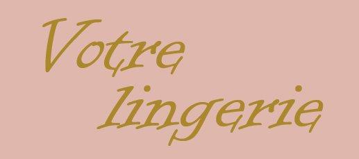 Votre Lingerie